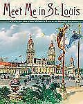 Meet Me in St. Louis: A Trip to the 1904 World's Fair-ExLibrary