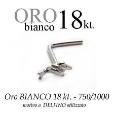 Piercing naso nose ORO BIANCO 18kt. white GOLD con DELFINO style