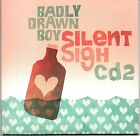 BADLY DRAWN BOY -Silent Sigh CD2- 3 track CD Single Broadway Project Zongamin