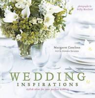 Wedding Inspirations, Antonia Swinson, Margaret Caselton, New Book