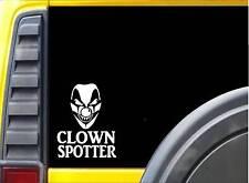 Clown Spotter J819 6 inch sticker Clown Decal