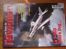 $$6 Revue Le Fana de l'Aviation N°306 F-86D Sabre Dog  Luftwaffe  Canberra