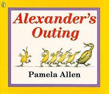 ALEXANDER'S OUTING by Pamela Allen (Paperback, 1994) BRAND NEW - DELIGHTFUL