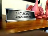 PINK FLOYD - I HAVE BECOME COMFORTABLY NUMB -2 INCH BY 7 INCH SILVER DESK PLAQUE