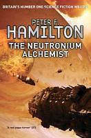 The Neutronium Alchemist von Peter F. Hamilton (2012, Taschenbuch)