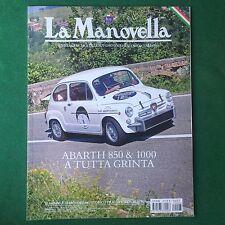LA MANOVELLA n.8 Agosto 2011 FIAT ABARTH 850 1000 Rivista/Magazine Auto