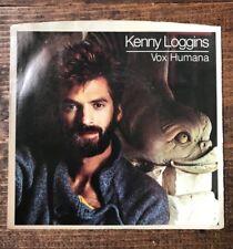 Kenny Loggins-Vox Humana-45 RPM Record-Love Will Follow-Columbia Records-6:20