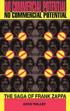 No Commercial Potential: The Saga Of Frank Zappa-ExLibrary