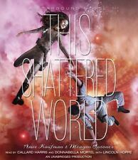 Starbound: This Shattered World by Meagan Spooner and Amie Kaufman (2014, CD, U…