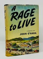 John O'Hara - A Rage to Live - 1st 1st HCDJ - Author of Appointment in Samarra