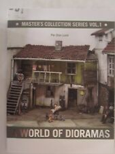 A World of Dioramas: Master's Collection Series: Volume 1 - Illustrated