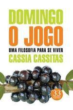 Domingo o Jogo by Cassia Cassitas (2013, Paperback)