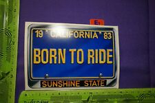 Alter Aufkleber 1983 CALIFORNIA Born to Ride Sunshine State Easy Rider