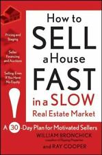 How to Sell a House Fast in a Slow Real Estate Market: A 30-Day Plan-ExLibrary