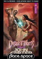 (WK29) DEJAH THORIS VS JOHN CARTER OF MARS #1A - PARRILLO - PREORDER JUL 21ST