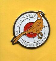 Lapel pin Pin's Pins Oiseau Ste de CHASSE SOMMERVIEU Faisan HUNTING Pheasant