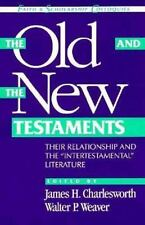 "The Old and New Testaments: Their Relationship and the ""Intertestamental"" Litera"