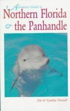 Northern Florida and the Panhandle (Adventure Guide Series)