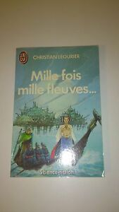 Christian Léourier - Mille fois mille fleuves