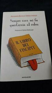 Bonino Andreoli: sempre cara mi fu quest'ernia al colon Mondadori, 2007