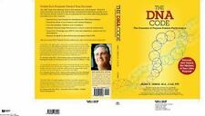 The DNA Code: The Forensics of Purpose, Passion and Performance