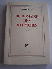 ROMAN DU DOMAINE DES MURMURES DE C. MARTINEZ . 200 PAGES EN TRES BON ETAT .