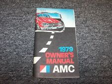 1979 AMC Concord Spirit Pacer Original Owner Owner's Operator User Guide Manual