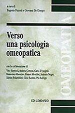 Eugenio Fizzotti – Verso una psicologia omeopatica – edi-lombardo – 2001