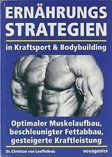 Ernährungsstrategien in Kraftsport und Bodybuilding: Opt... | Buch | Zustand gut