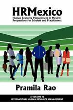 Hrmexico: Human Resource Management in Mexico: . Rao, Pramila.#