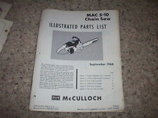 1966  MCCULLOCH CHAIN SAW-MAC 5-10/5-10A-  ILLUSTRATED PARTS  MANUAL