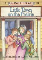 Little Town on the Prairie, Hardcover by Wilder, Laura Ingalls, Brand New, Fr...