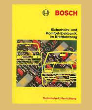 BOSCH Technische Unterrichtung  Sicherheit und  Komfort Elektronik
