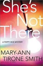 She's Not There: A Poppy Rice Novel, Smith, Mary-Anne Tirone, 0805072233, Book,