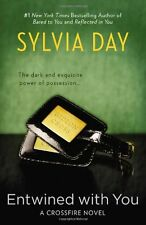 Entwined with You (Crossfire, Book 3) by Sylvia Day