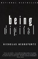 Being Digital by Nicholas Negroponte (1996, Paperback)