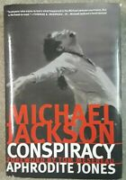 Michael Jackson Conspiracy by Aphrodite Jones (2007, Hardcover)