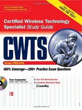 CWTS Certified Wireless Technology Specialist Study Guide (Exam PW0-070) by Tom
