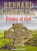 The Enemy of God (A Novel of Arthur: The Warlord Chronicles),Bernard Cornwell