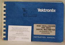 Tektronix 465B Oscilloscope DM44 Digital Multimeter (SN B060000 & up) Operators