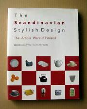 The Arabia Ware in Finland -The Scandinavian Stylish Design - , Catalogue / 2005