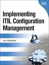 Implementing ITIL Configuration Management (IBM PRESS) by Larry Klosterboer