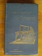 LES ARTS DE L'AMEUBLEMENT LA TAPISSERIE H. HAVARD DECORATION TISSU ETOFFE