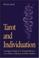 Tarot and Individuation: A Jungian Study of Correspondences with Cabala, Alchemy