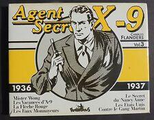 Collection Copyright AGENT SECRET X-9. Volume 3. FLANDERS Futuropolis 1981 - TTB