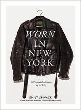 Worn in New York: 68 Sartorial Memoirs of the City (Hardback or Cased Book)