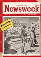 1946 Newsweek August 5 - Wisdom needed in Palestine; China Chaos; Hiroshima