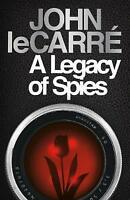 A Legacy of Spies Hardcover 2017 Edition by John le Carré Bestseller-hardback