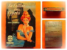 La Colline aux Cyprès -Louis Bromfield -Le Livre de Poche N° 187/188
