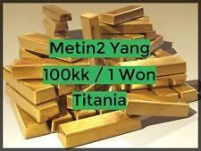 Metin 2 - Titania - 100 KK Yang - Gute Bewertungen